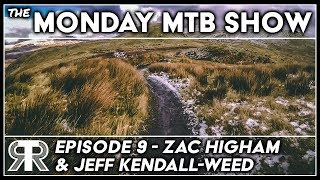 THE MONDAY MTB SHOW EP9