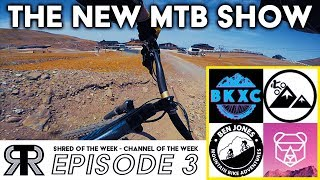THE NEW MTB SHOW EP3