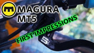 MAGURA MT5 BRAKES | First Impressions &...