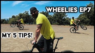 5 TOP TIPS | How to Wheelie a MTB S1 EP7