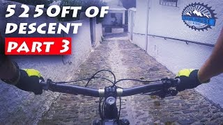 5250ft of MTB Descent Part 3 | Mountain Biking...