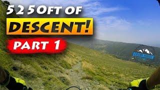 5250ft of MTB Descent Part 1 | Mountain Biking...