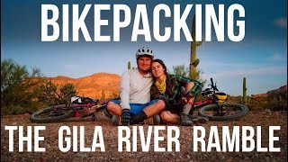 Bikepacking the Gila River Ramble -Dusty Betty...