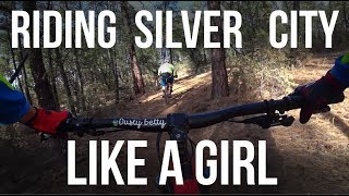 Riding Silver City New Mexico Like a Girl -...