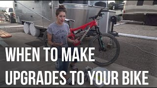 When To Make Upgrades To Your Bike - Dusty...