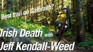 Irish Death trail on Galbraith Mountain with...