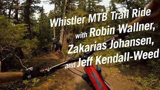 Whistler MTB Trail Ride with Robin Wallner,...