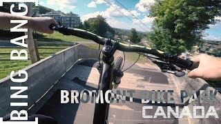 Bing Bang #7 - Bromont Bike Park Canada