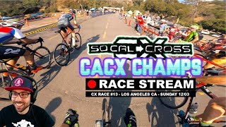 Race Stream: SoCalCross #13 CACX CHAMPS 2017