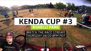 Live Stream: 2017 Kenda Cup #3 Bonelli Park...