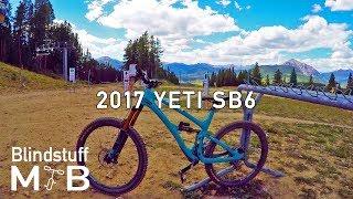 2017 Yeti SB6 Test Ride & Review |...
