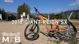 2018 Giant Reign SX Test Ride & Review |...