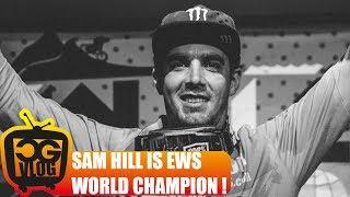 SAM HILL WINS EWS !!! I'm stoked, Enduro World...