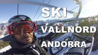 Back in Andorra, let's go skiing at Vallnord -...