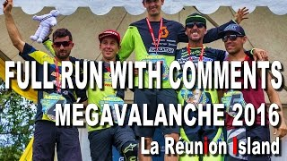 FULL RUN with COMMENTARY - Megavalanche 2016...