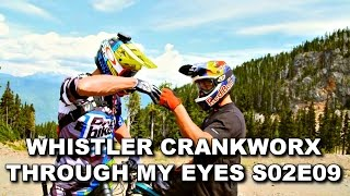 Cédric Gracia - Whistler Trip - Crankworx...