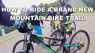 HOW TO ride a MOUNTAIN BIKE trail for the...