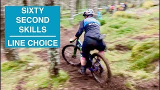 Sixty Second Skills - Line Choice // How to MTB