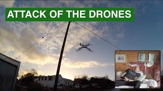 Attack of the Drones. My first quadcopter -...