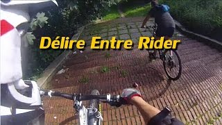 VTT Bike - Délire Entre Rider