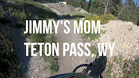Jimmy's Mom 2 Parallel Trail @ Tetons Pass, WY