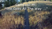 Campbell Mt; She Goes All The Way