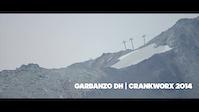 Garbanzo DH | Crankworx 2014