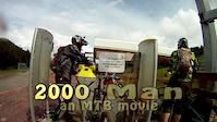 2000 Man: an MTB-movie