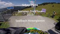 Saalbach Hinterglemm   Sommer-Trail-Tour 2015...