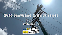 2016 Snowshoe Gravity Series: Race 1 Highlights