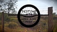 DESTINO MTB EP NORE BIKE PARK