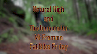 Fat Bike Friday, Riding Mt Fromme, Natural...