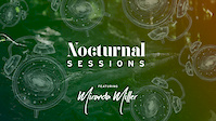 Nocturnal Sessions - Miranda Miller