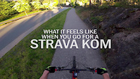 What It Feels Like When You Go For A Strava KOM