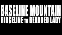 Baseline Mountain - Ridgeline to Bearded Lady