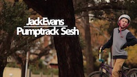 Jack Evans|| Pumptrack Sesh