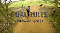 Dual Rules - Parkwood Springs