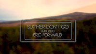 Eric Fornwald - Summer Don't Go