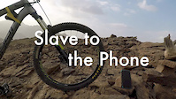 Slave to the Phone