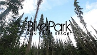 Sugar & Sweet One: Sun Peaks Bike Park