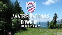USAC Nationals: Amateur Downhill Course Preview